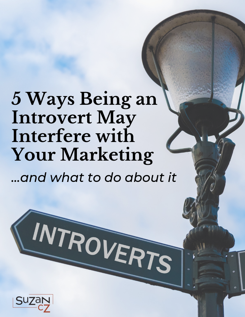 How being introverted may be interfering with your marketing
